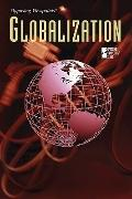 Globalization (Opposing Viewpoints)