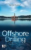 Offshore Drilling (Opposing Viewpoints)
