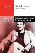 The American Dream in John Steinbeck's of Mice and Men (Social Issues in Literature)