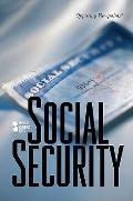 Social Security (Opposing Viewpoints)