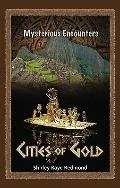 Cities of Gold (Mysterious Encounters)