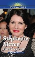 Stephenie Meyer: Twilight Saga Author (Innovators)