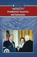 Amendment XXV : Presidential Disability and Succession