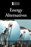 Energy Alternatives (Introducing Issues With Opposing Viewpoints) (English and English Edition)