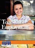 Teens and Employment (Issues That Concern You)