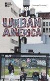 Urban America (Opposing Viewpoints) (English and English Edition)
