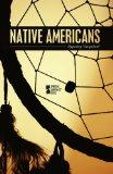 Native Americans (Opposing Viewpoints)