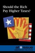 Should the Rich Pay Higher Taxes?