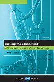 Making the Connections 3: A How-To Guide for Organic Chemistry Lab Techniques, Third