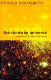 The Runaway Universe : The Race to Discover the Future of the Cosmos (Helix Books)