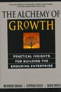 The Alchemy of Growth: Practical Insights for Building the Enduring Enterprise - Mehrdad Bag...