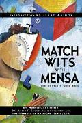 Match Wits With Mensa The Complete Quiz Book