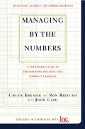 Managing by the Numbers A Commonsense Guide to Understanding and Using Your Company's Financ...