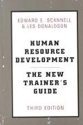 Human Resource Development The New Trainer's Guide