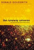 Runaway Universe The Race to Find the Future of the Cosmos
