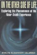 On the Other Side of Life Exploring the Phenomenon of the Near-Death Experience
