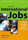 International Jobs Where They Are, How to Get Them