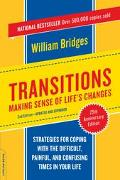 Transitions Making Sense of Life's Changes