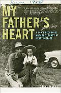 My Father's Heart: A Son's Journey