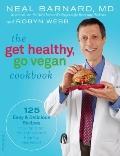 The Get Healthy, Go Vegan Cookbook