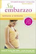 Su Embarazo Semana a Semana : Tercero Edicion
