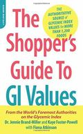 Low GI Shopper's Guide to GI Values 2015 : The Authoritative Source of Glycemic Index Values...
