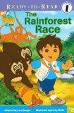 The Rainforest Race (Turtleback School & Library Binding Edition) (Ready-To-Read Go Diego Go...