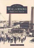 Wallaceburg, Ontario Faces & Places