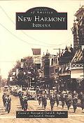 New Harmony, Indiana (Images of America Series)