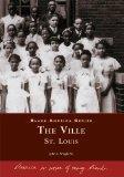 The Ville: St. Louis   (MO)  (Black America Series)