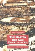 Boston Red Sox From by to the Kid