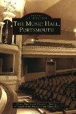 The Music Hall,  Portsmouth (NH) (Images of America)