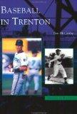 Baseball in Trenton  (NJ) (Images of Baseball)