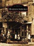 Harrisonburg   (VA)  (Images of America)