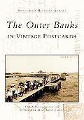 Outer Banks In Vintage Postcards