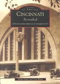 Cincinnati Revealed A Photographic History of the Queen City