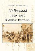 Hollywood 1900-1950 In Vintage Postcards