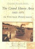 Grand Haven Area in Vintage Postcards, 1905-1975