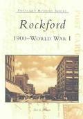 Rockford 1900 --World War I
