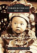 Chinese in Chicago 1870 - 1945