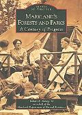 Maryland's Forests and Parks A Century of Progress