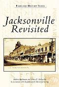 Jacksonville Revisited