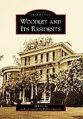 Woodley and Its Residents, DC (Images of America Series)