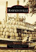 Hawkinsville, Georgia (Images of America Series)