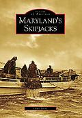 Maryland's Skipjacks, Maryland (Images of America Series)