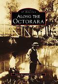 Along the Octorara, Pennsylvania (Images of America Series)