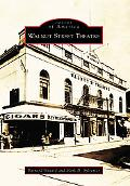 Walnut Street Theatre, Pennsylvania (Images of America Series)