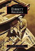 Everett Fishermen, Washington (Images of America Series)