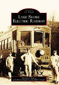 Lake Shore Electric Railway, Ohio (Images of Rail Series)