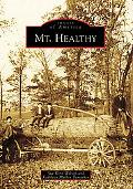 Mt. Healthy, Ohio (Images of America Series)